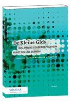 De Kleine Gids AVG, Privacy en beroepsgeheim in het sociale domein
