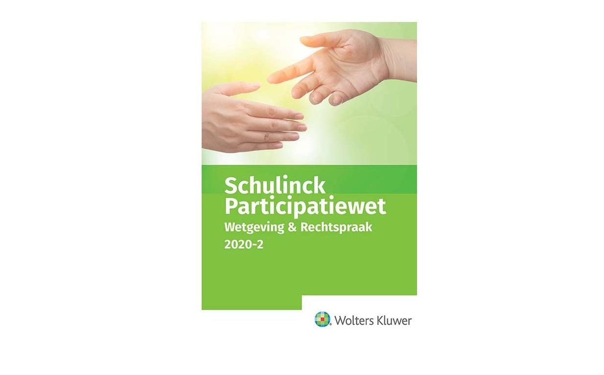 Schulinck Participatiewet Wetgeving & Rechtspraak